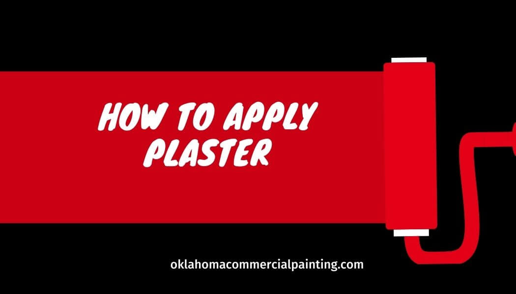How to Apply Plaster