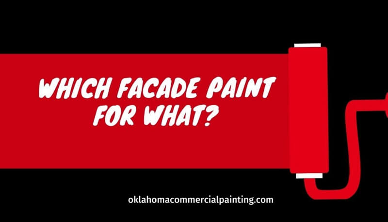 Which Facade Paint for What_